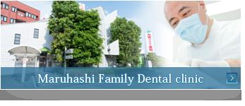 Maruhashi Family Dental clinic